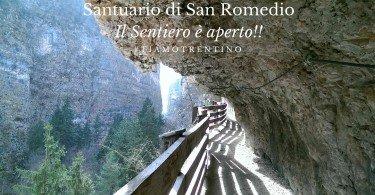 Santuario di San RomedioIl Sentiero è apertoo