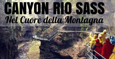 Canyon Rio Sass val di non ti amo trentino
