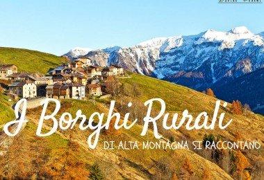 i borghi rurali di alta montagna si raccontano ti amo trentino