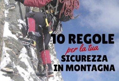 le 10 regole per la tua sicurezza in montagna