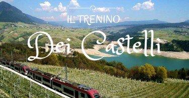 il trenino dei castelli trentino