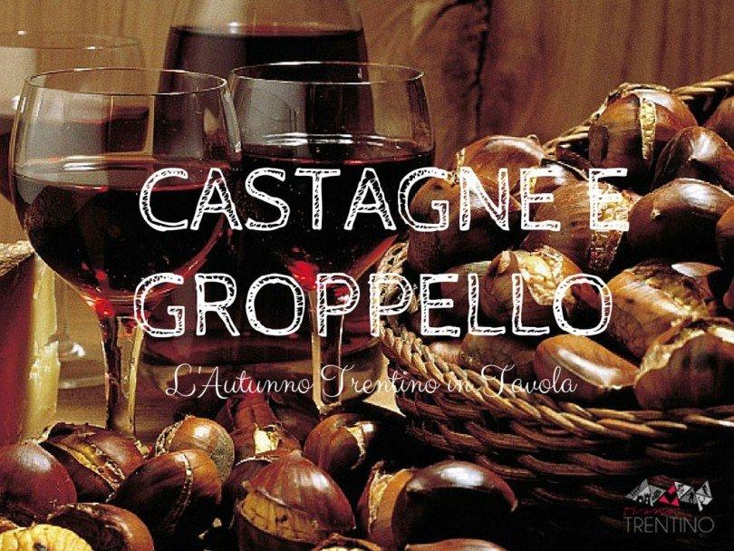 castagne-e-groppello-cosa-mangiare-in-trentino-in-autunno